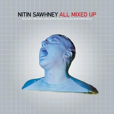 Nitin Sawhney all mixed up